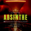 A Taste for Absinthe: 65 Recipes for Classic & Contemporary Cocktails