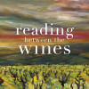 "A New Classic: ""Reading between the Wines"""