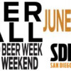 Get Thee To San Diego For Beer Week Preview This Weekend!