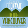 Tales of the Cocktail® On Tour Vancouver