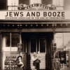 How Jews Stayed in Good Spirits During Prohibition