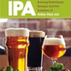 Stone's Mitch Steele's Book IPA Brewing Techniques & More