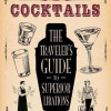 'Destination Cocktails': Global Guidebook To Fab Cocktails