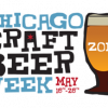 Chicago Craft Beer Week Starts May 16!