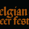 Get Ready. Come September, Belgian Beer Fest (BBF) in Boston
