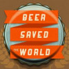 A Little History of How Beer Shaped Our Past and Current Worlds