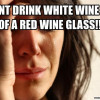 Your Snobby Wine Friends Are Full of Shit