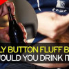 Ready for Vaginal Beer? No? Then maybe Belly Button Beer is for you.